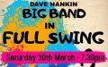 The Dave Hankin Big Band in Full Swing